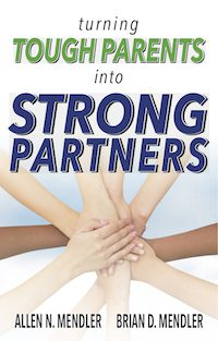 Turning Tough Parents into Strong Partners